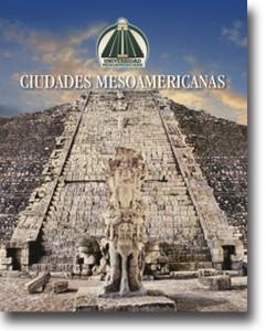 Ciudades Mesoamericanas